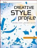 Creative Style Profile : Facilitator's Guide, Kaye, Beverly L. and Olevin, Beverly, 0787989746