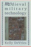 Medieval Military Technology, DeVries, Kelly, 0921149743