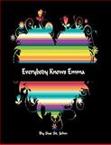 Everybody Knows Emma, Sue St.John, 146626974X