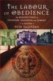 The Labour of Obedience, Pete Dunstan Staff, 1853119741