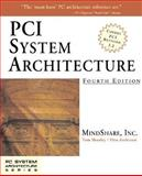 PCI System Architecture, MindShare, Inc. Staff and Shanley, Tom, 0201309742