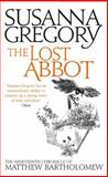 The Lost Abbot, Susanna Gregory, 0751549746