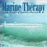 Marine Therapy, Jose A. Soto, 1438919743