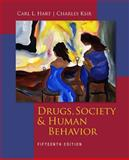 Drugs, Society and Human Behavior, Hart, Carl L. and Ksir, Charles, 0073529745