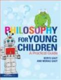 Philosophy for Young Children : A Practical Guide, Gaut, Berys and Gaut, Morag, 0415619742