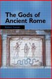 The Gods of Ancient Rome, Robert Turcan, 0415929741