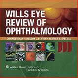 Wills Eye Review of Ophthalmology, Chirag Shah, 0781789745