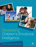 Developing Children's Emotional Intelligence, Maffini, Helen and Bahman, Shahnaz, 0826499740