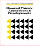 Reversal Theory : Applications and Development, , 090644974X