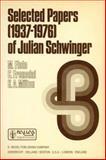 Selected Papers of Julian Schwinger 9789027709745