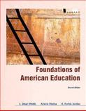 Foundations of American Education, Metha, Arlene and Jordan, K. Forbis, 0024249742