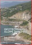 Geotechnical Slope Analysis, Chowdhury, Robin N. and Bhattacharya, Gautam, 0415469740