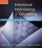 Intentional Interviewing and Counseling : Facilitating Client Development in a Multicultural Society, Ivey, Allen E. and Ivey, Mary Bradford, 0495599743
