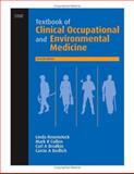 Textbook of Clinical Occupational and Environmental Medicine, Rosenstock, Linda and Brodkin, Carl Andrew, 0721689744