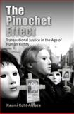 The Pinochet Effect : Transnational Justice in the Age of Human Rights, Roht-Arriaza, Naomi, 0812219740