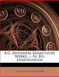 A G Meissners Sämmtliche Werke, August Gottlieb Meissner, 1146089740