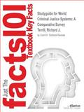 Studyguide for World Criminal Justice Systems : A Comparative Survey by Richard J. Terrill, Isbn 9781455725892, Cram101 Textbook Reviews and Terrill, Richard J., 1478429747