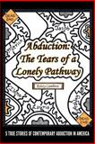 Abduction: the Tears of a Lonely Pathway, Kristy Cambron, 1495259749