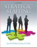 Strategic Staffing, Phillips, Jean M. and Gully, Stanley M., 0136109748