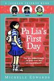 Pa Lia's First Day, Michelle Edwards, 015201974X