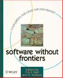 Software Without Frontiers : A Multi-Platform, Multi-Cultural, Multi-National Approach, Hall, Pat, 0471969745