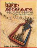 Introduction to Statistics and Data Analysis : For the Behavioral Sciences, Lockhart, Robert S., 0716729741