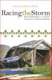 Racing the Storm : Racial Implications and Lessons Learned from Hurricane Katrina, , 0739119745