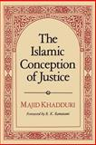 The Islamic Conception of Justice 9780801869747