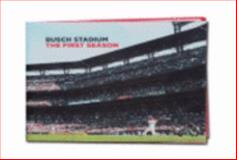 Busch Stadium - the First Season, Smith, Mike, 0966139747
