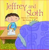 Jeffrey and Sloth, Kari-Lynn Winters, 1551439743