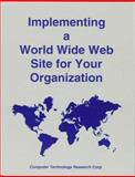 Implementing a World Wide Web Site for Your Organization, Peter Varhol, 1566079748