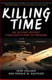 Killing Time, John Hollway and Ronald M. Gauthier, 1602399743