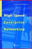 High Speed Enterprise Networking, Chowdhury, Dhinam D., 3540659749
