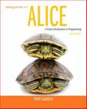 Starting Out with Alice, Tony Gaddis, 0133129748