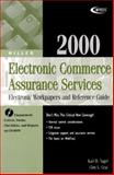Electronic Commerce Assurance Services 2000 : Electronic Workpapers and Reference Guide, Nagel, Karl D. and Gray, Glen L., 0156069741