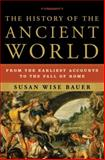 The History of the Ancient World, Susan Wise Bauer, 039305974X
