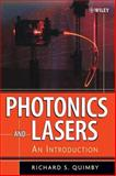 Photonics and Lasers : An Introduction, Quimby, Richard S., 0471719749