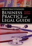 Nurse Practitioner's Business Practice and Legal Guide, Buppert and Buppert, Carolyn, 0763799742