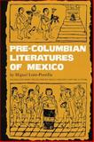 Pre-Columbian Literatures of Mexico, Leon-Portilla, Miguel, 0806119748
