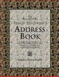The Ancestry Family Historian's Address Book, , 0916489744