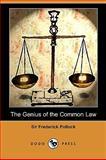 The Genius of the Common Law, Frederick Pollock, 1409959740