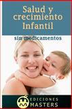 Salud y Crecimiento Infantil Sin Medicamentos, Adolfo Agusti, 1492719749