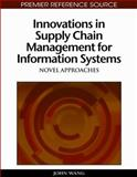 Innovations in Supply Chain Management for Information Systems, Bernard J. Jansen and Amanda Spink, 1605669741