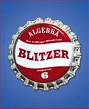 Algebra for College Students, Blitzer, Robert F., 0136019749