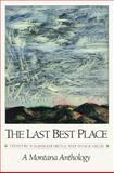 Last Best Place, William Kittredge, 0295969741