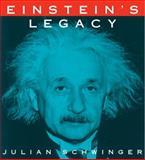 Einstein's Legacy, Julian Seymour Schwinger, 0486419746