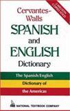The Cervantes-Walls Spanish and English Dictionary, Cervantes, Jose Ramas and Walls, Alfonso V., 0844279749