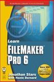 Learn Filemaker Pro 6, Jonathan Stars and Nonie Bernard, 1556229747