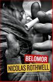 Belomor, Nicolas Rothwell, 192207974X