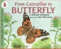 From Caterpillar to Butterfly Big Book, Deborah Heiligman, 006111975X